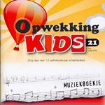 Muziekboekje Opwekking Kids 21