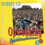 UITVERKOCHT!! Dubbel CD3-4 Opwekkingsliederen