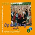 Dubbel CD9-10 Opwekkingsliederen
