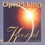 CD Kerst Opwekkingsliederen